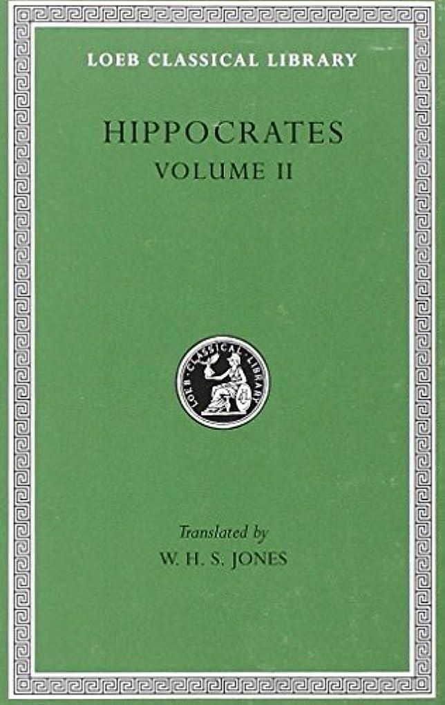 変わる拘束する苦味Hippocrates Volume 2 (Loeb Classical)