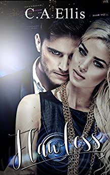 Flawless (Entwined in the vine Book 3) by [Ellis, C.A]