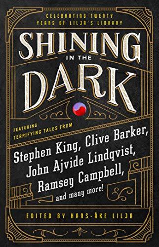 Shining in the Dark: Celebrating 20 Years of Lilja's Library (English Edition)