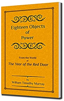 Eighteen Objects of Power by [Murray, William Timothy]