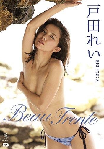戸田れい『BEAU TRENTE』 [DVD]
