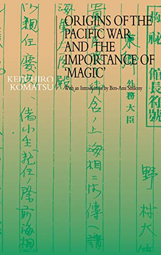 Origins of the Pacific War and the Importance of 'Magic' (English Edition)