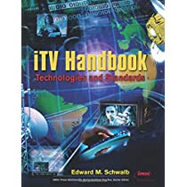 ITV Handbook: Technologies and Standards (Prentice Hall Imsc Press Multimedia Series)