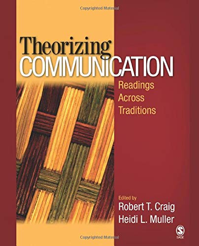 Download Theorizing Communication: Readings Across Traditions (NULL) 1412952379