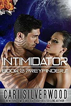 Intimidator (Preyfinders Book 2) by [Silverwood, Cari]