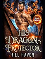 His Dragon Protector (Divine Dragons)