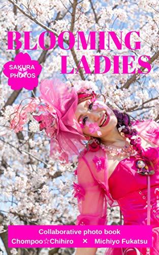BLOOMING LADIES: SAKURA PHOTOS (English Edition)