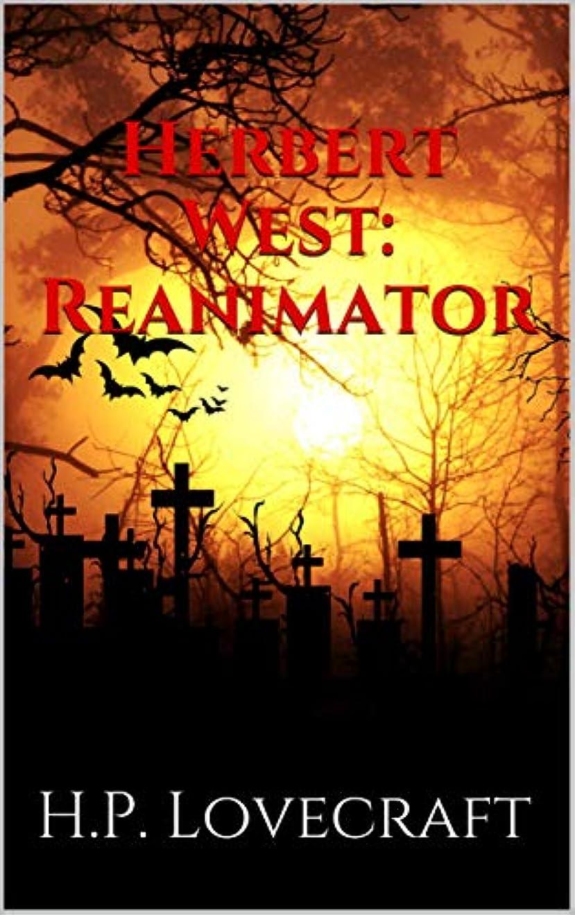 のホストトライアスリートマーティフィールディングHerbert West: Reanimator (English Edition)