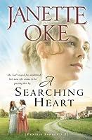 A Searching Heart (A Prairie Legacy, Book 2) (Volume 2) by Janette Oke(2008-08-01)