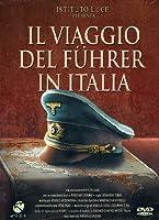 Il Viaggio Del Fuhrer In Italia [Italian Edition]