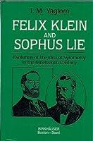 Felix Klein and Sophus Lie