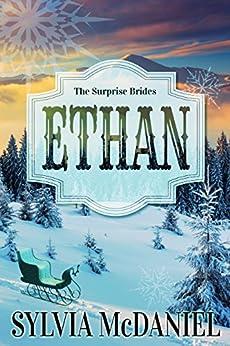 Ethan (The Surprise Brides Book 4) by [McDaniel, Sylvia]