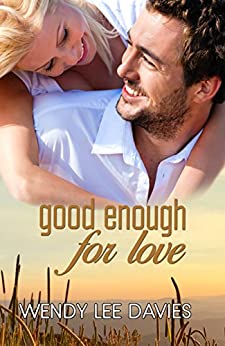 Good Enough For Love by [Davies, Wendy Lee]