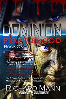 [Mann, Richard]のDOMINION First Blood - Sci Fi Book: New Science Fiction and Fantasy Book - Aliens vs Vampires (English Edition)