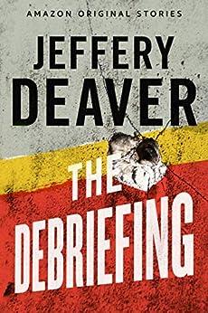 The Debriefing by [Deaver, Jeffery]