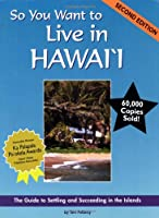 So You Want to Live in Hawaii