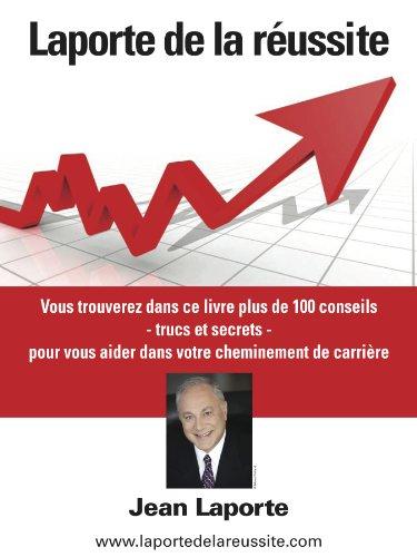 Laporte de la réussite (French Edition)