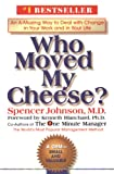 Who Moved My Cheese?: An A-Mazing Way to Deal with Change in Your Work and in Your Life (English Edition) 画像