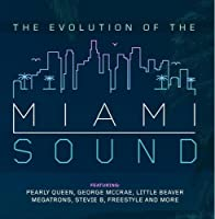 Evolution of the Miami Sound