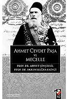 Ahmet Cevdet Pasa ve Mecelle