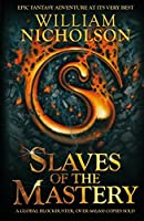Slaves of the Mastery (Wind on Fire (Paperback)) by William Nicholson(2008-04-07)