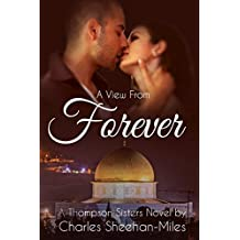 A View From Forever: A Thompson Sisters Novella