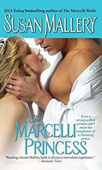 The Marcelli Princess (The Marcelli Family Book 5) by [Mallery, Susan]