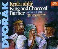 Dvor?k: King and Charcoal Burner