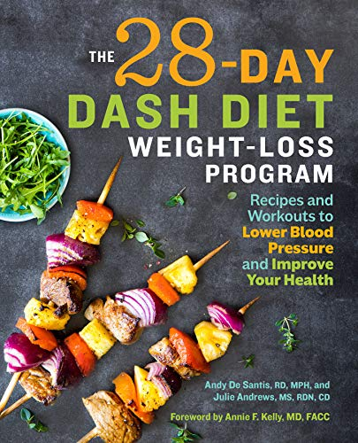 The 28-Day Dash Diet Weight-Loss Program: Recipes ...