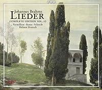 Brahms: Lieder, Complete Edition, Vol. 10 by Vermillion (2013-01-29)