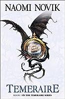 Temeraire (Temeraire, Book 1) by Naomi Novik(2007-08-06)