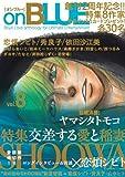 on BLUE 8―Boys Love anthology for U (Feelコミックス オンブルー)