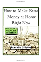 How to Make Extra Money at Home Right Now