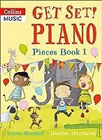 Piano Pieces Book 1 (Get Set! Piano)