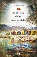 En la tierra de los pasos perdidos / In the Land of the Lost Steps