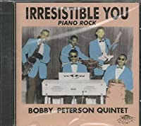 Irresistible You by Bobby Peterson (1996-10-01)