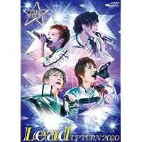 Lead Upturn 2010~I'll Be Around★~
