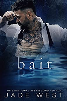 Bait by [West, Jade]