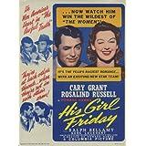 彼のGirl金曜日映画ポスター27x 40インチ–69cm x 102cm ( 1940年)スタイルB–(ケーリー・グラント) (ロザリンドラッセル) ( Ralph Bellamy ) ( Gene Lockhart ) (ジョン・Qualen ) ( Porter Hall )
