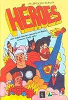 Héroes. Un libro de ecos del baón