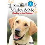 Marley to the Rescue! (I Can Read!, Level 1: Marley & Me)