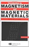 Introduction to Magnetism and Magnetic Materials, Second Edition