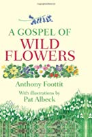 Gospel of Wild Flowers