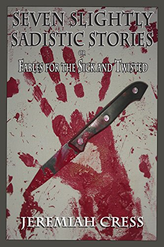 Seven Slightly Sadistic Stories (English Edition)
