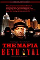The Mafia Betrayal