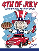 4th of July: Coloring and Activity Book