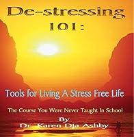 De-stressing 101: Tools for Living a Stress Free Life【CD】 [並行輸入品]