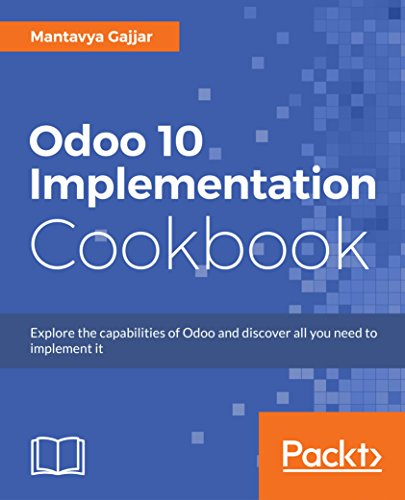 Odoo 10 Implementation Cookbook