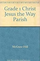Grade 1 Christ Jesus the Way Parish