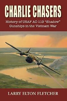 [Fletcher, Larry Elton]のCharlie Chasers: History of USAF AC-119